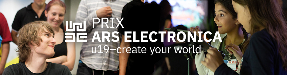 Prix Ars Electronica: u19 - create your world - Banner
